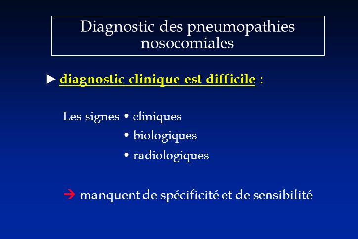 Diagnostic des pneumopathies nosocomiales