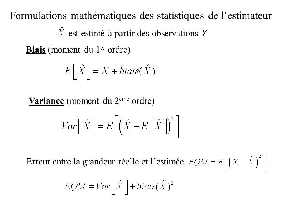 Formulations mathématiques des statistiques de l'estimateur