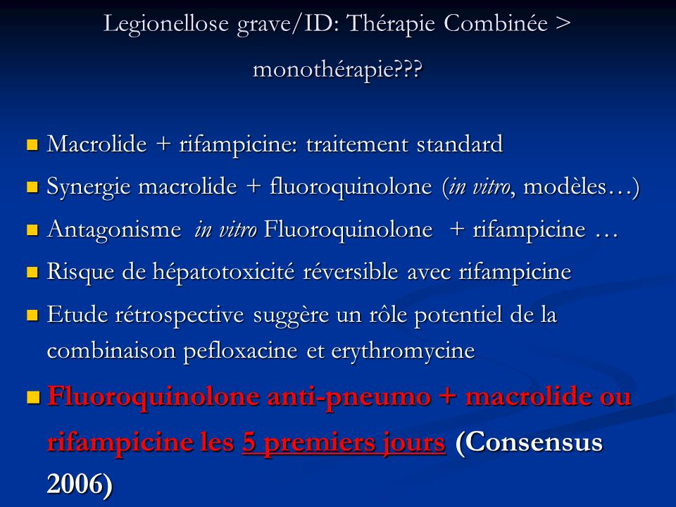 Legionellose grave/ID: Thérapie Combinée > monothérapie