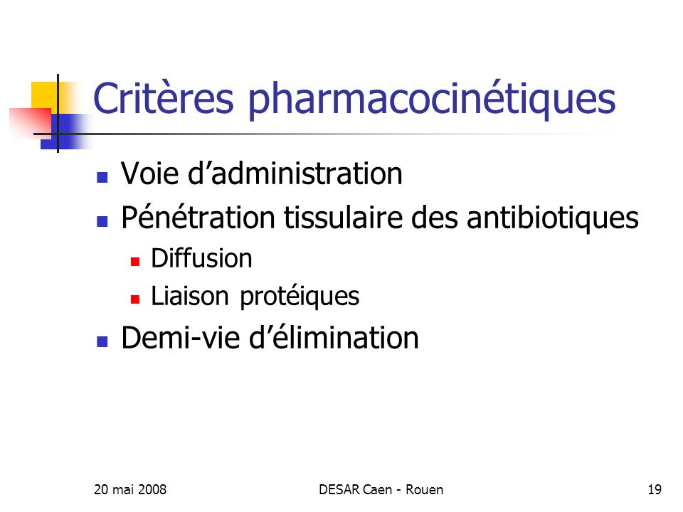Critères pharmacocinétiques