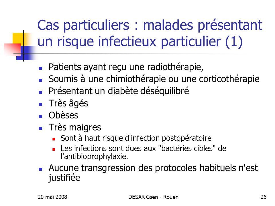 Cas particuliers : malades présentant un risque infectieux particulier (1)