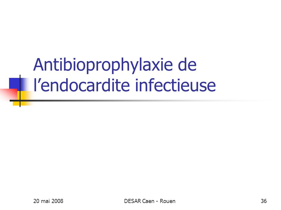 Antibioprophylaxie de l'endocardite infectieuse
