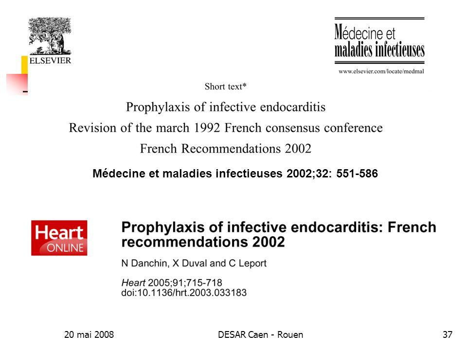 Médecine et maladies infectieuses 2002;32: 551-586