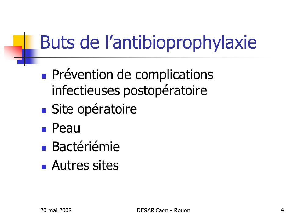 Buts de l'antibioprophylaxie