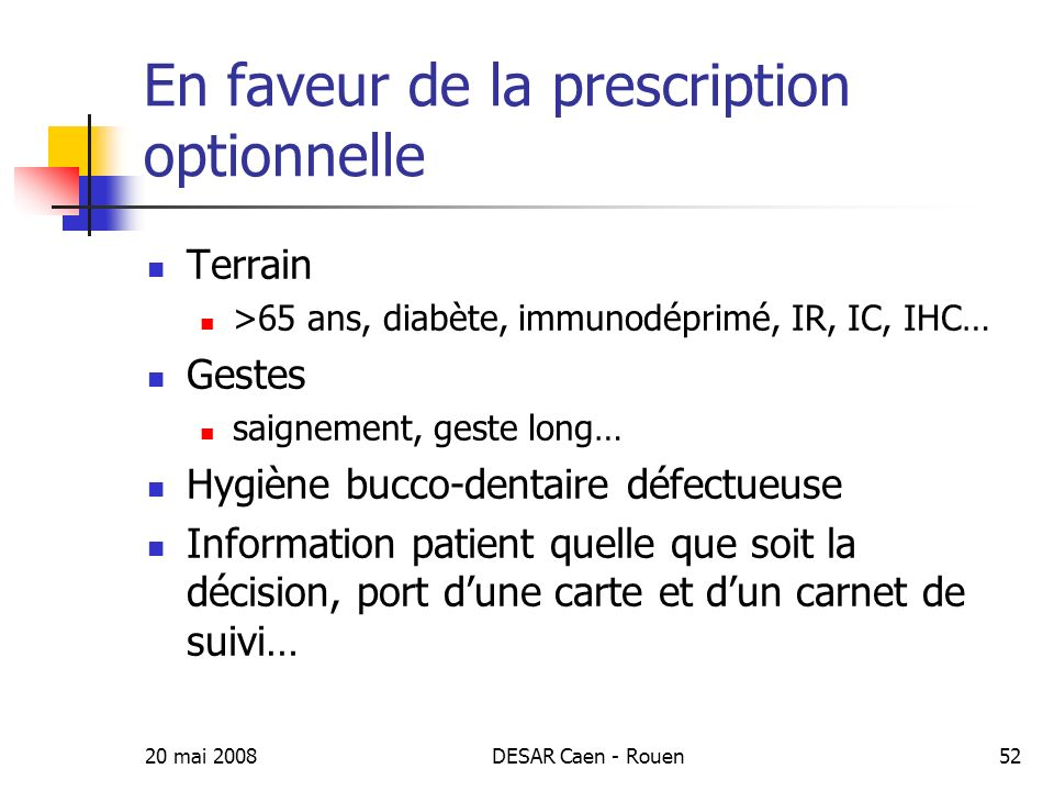 En faveur de la prescription optionnelle