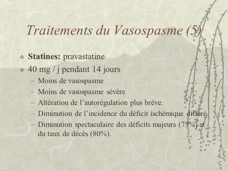 Traitements du Vasospasme (5)