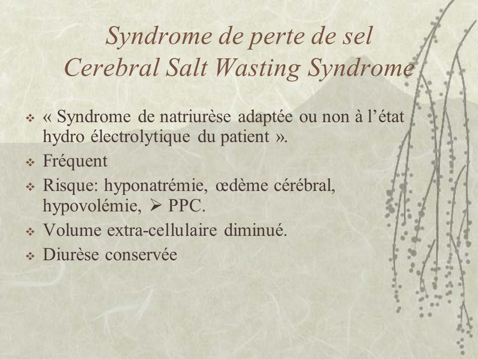 Syndrome de perte de sel Cerebral Salt Wasting Syndrome