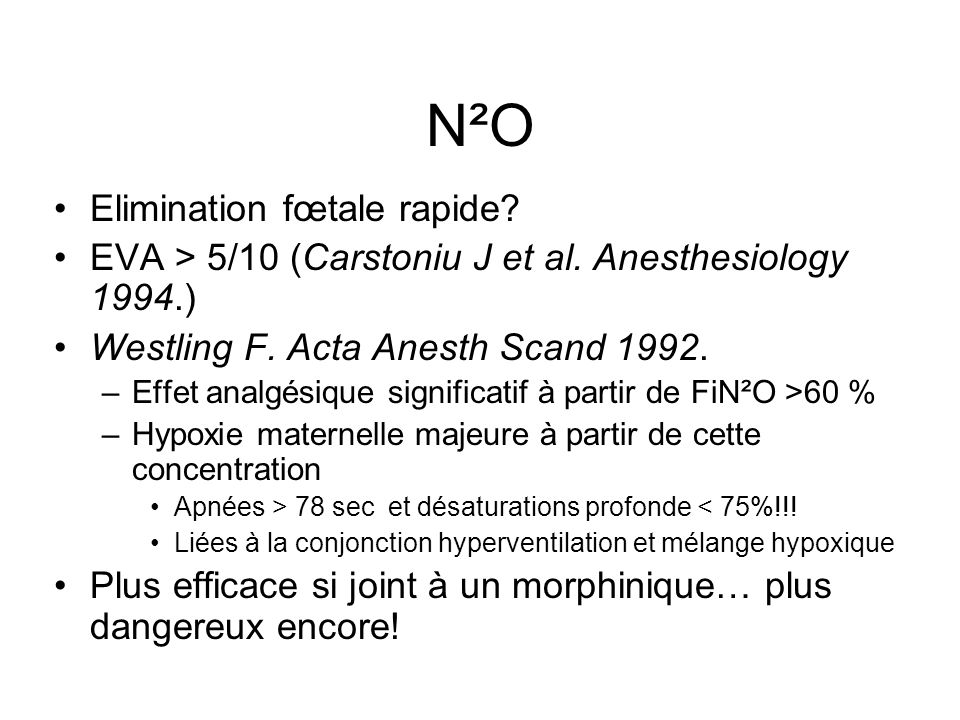 N²O Elimination fœtale rapide