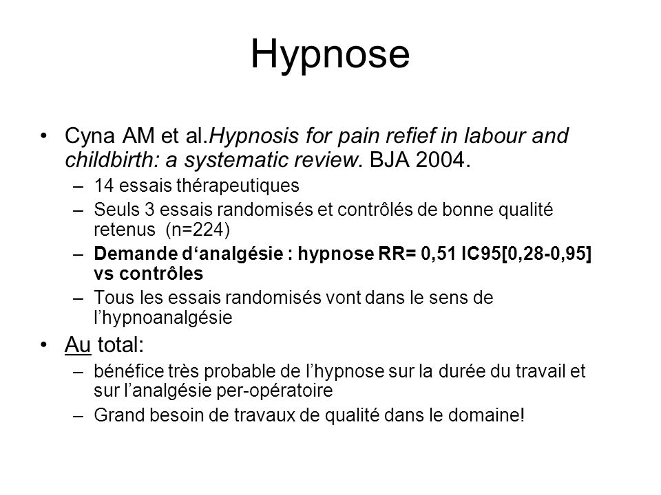 Hypnose Cyna AM et al.Hypnosis for pain refief in labour and childbirth: a systematic review. BJA 2004.