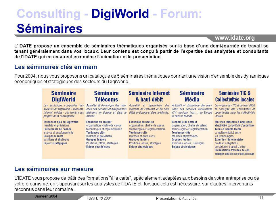 Consulting - DigiWorld - Forum: Séminaires