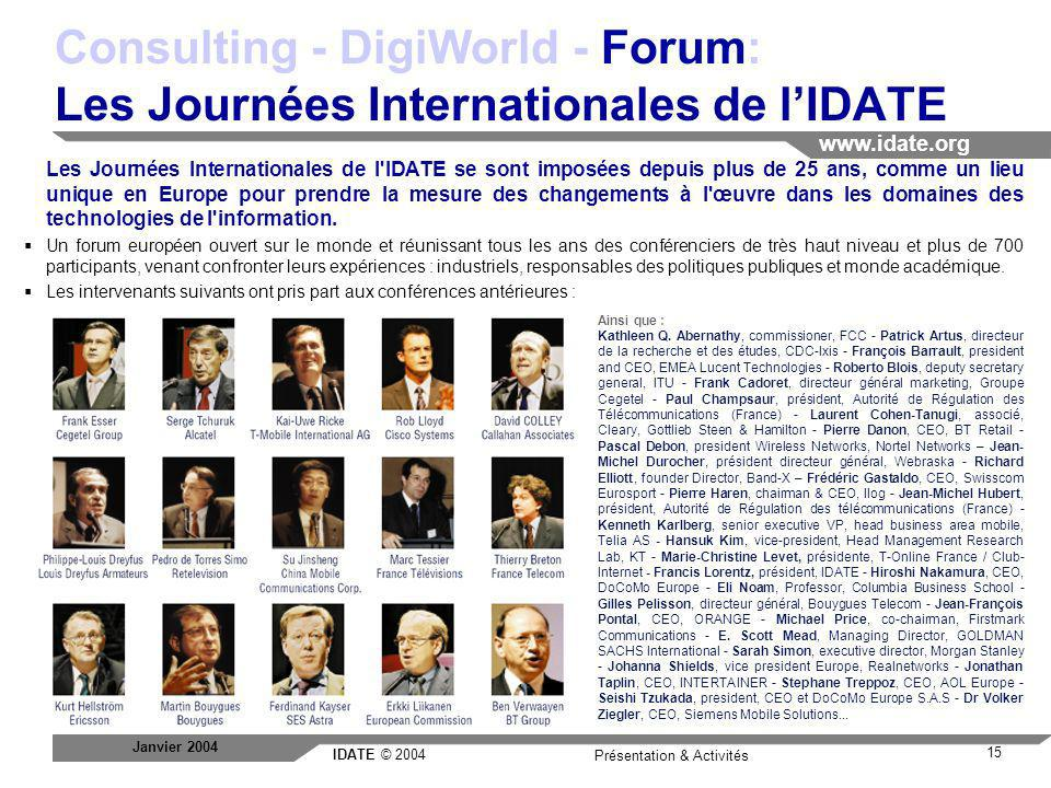 Consulting - DigiWorld - Forum: Les Journées Internationales de l'IDATE
