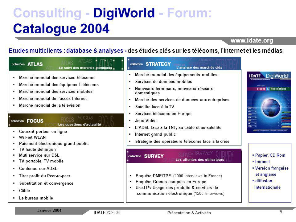 Consulting - DigiWorld - Forum: Catalogue 2004