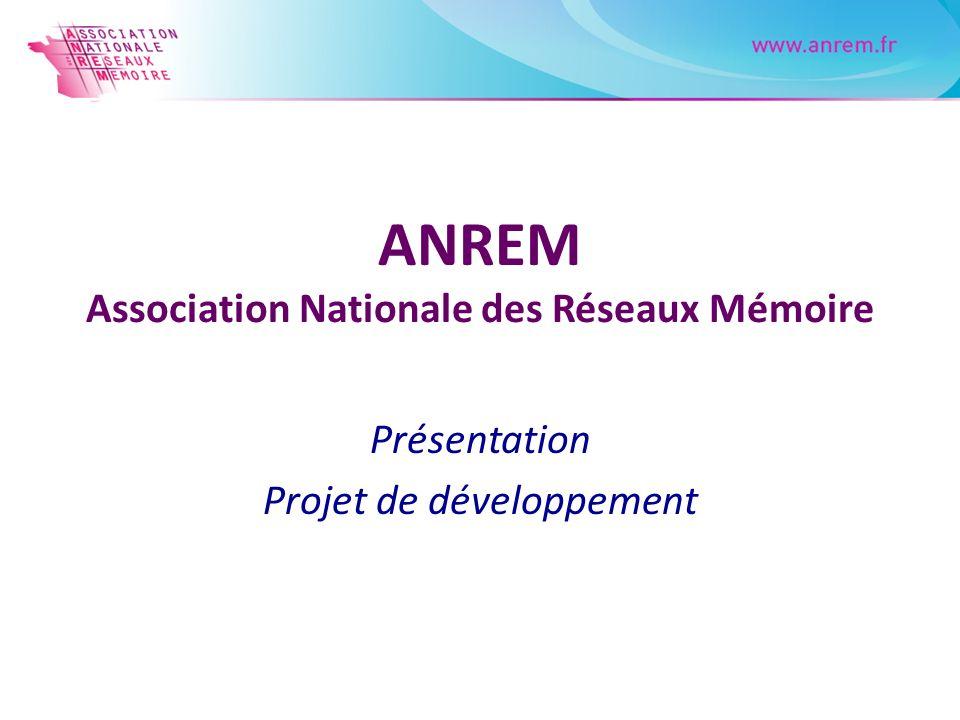 ANREM Association Nationale des Réseaux Mémoire