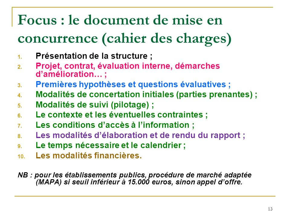 Focus : le document de mise en concurrence (cahier des charges)