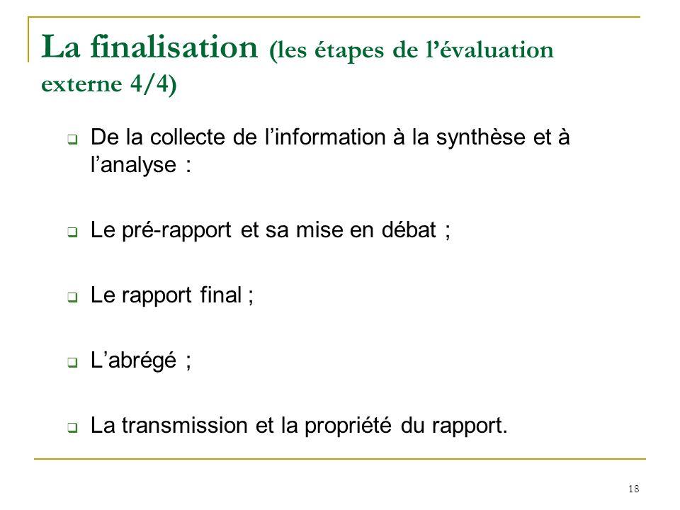 La finalisation (les étapes de l'évaluation externe 4/4)