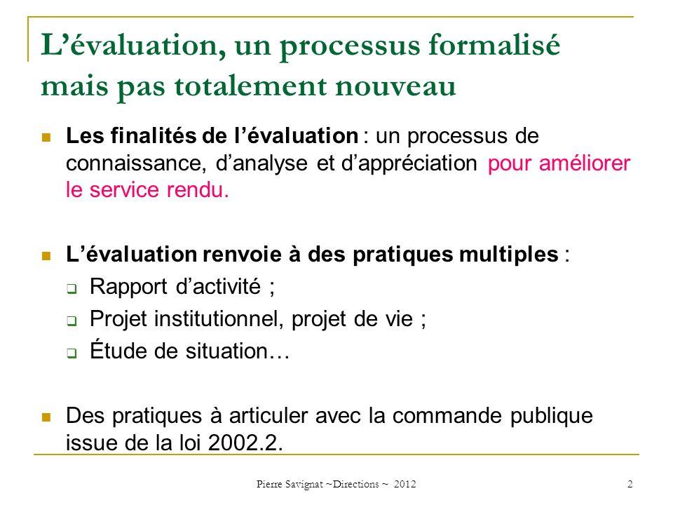 L'évaluation, un processus formalisé mais pas totalement nouveau