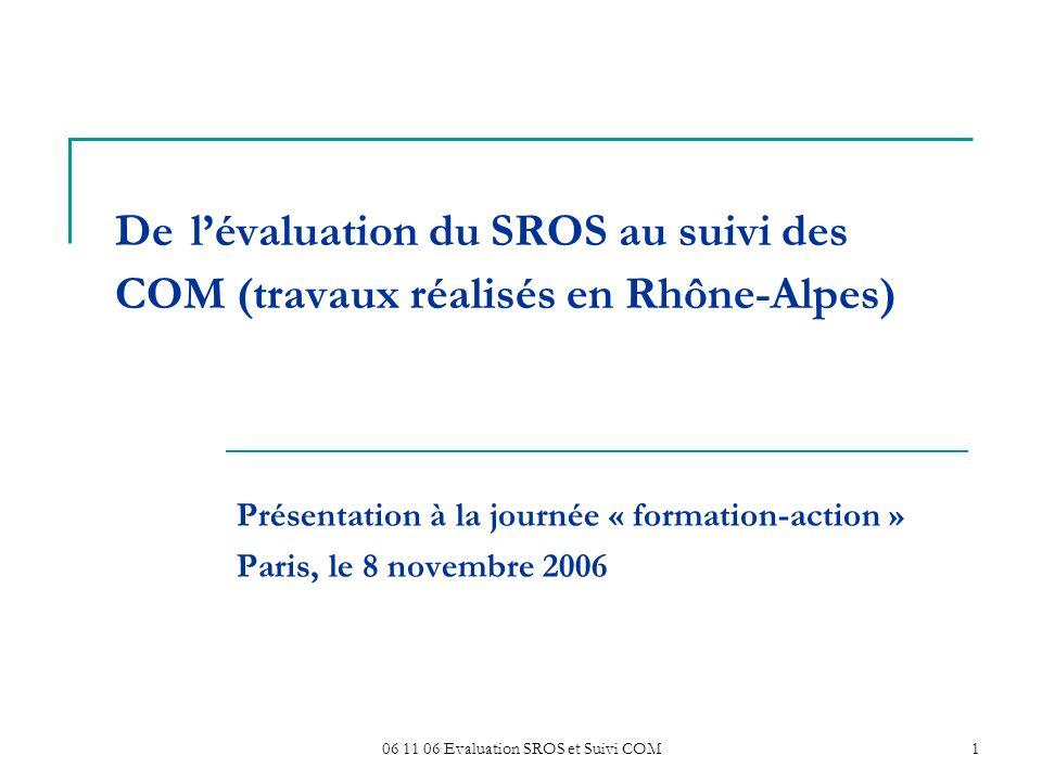 06 11 06 Evaluation SROS et Suivi COM