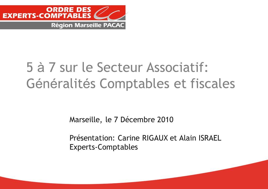 5 à 7 sur le Secteur Associatif: Généralités Comptables et fiscales