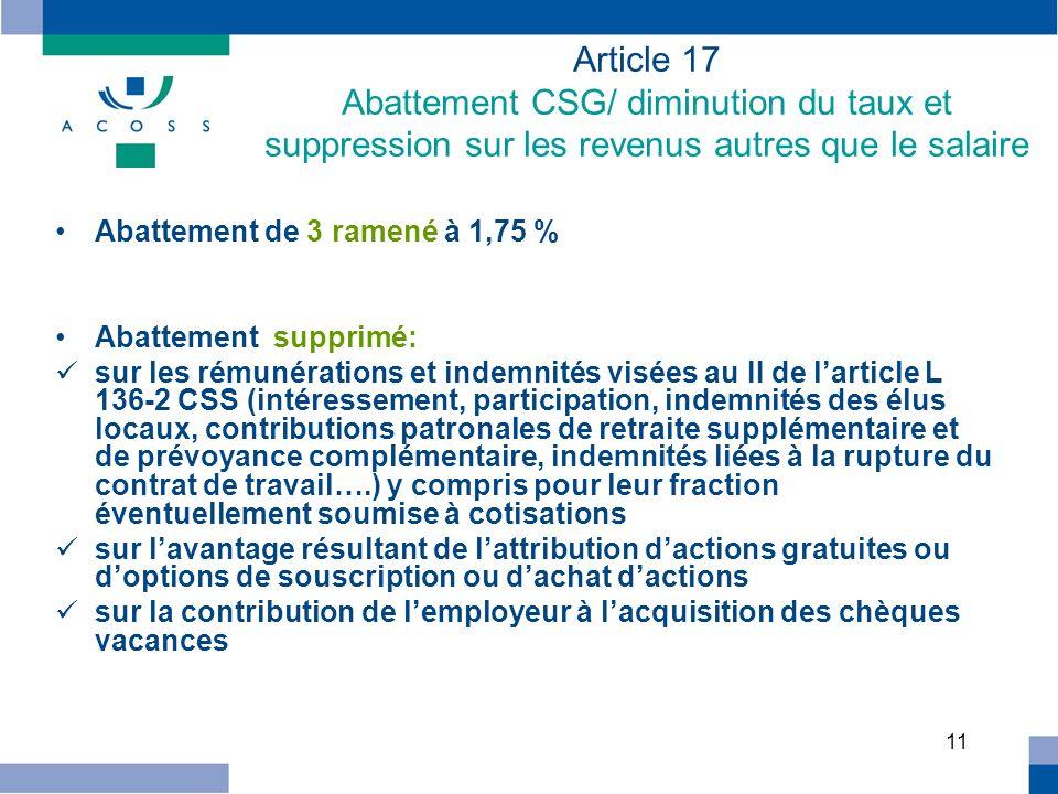 Article 17 Abattement CSG/ diminution du taux et suppression sur les revenus autres que le salaire