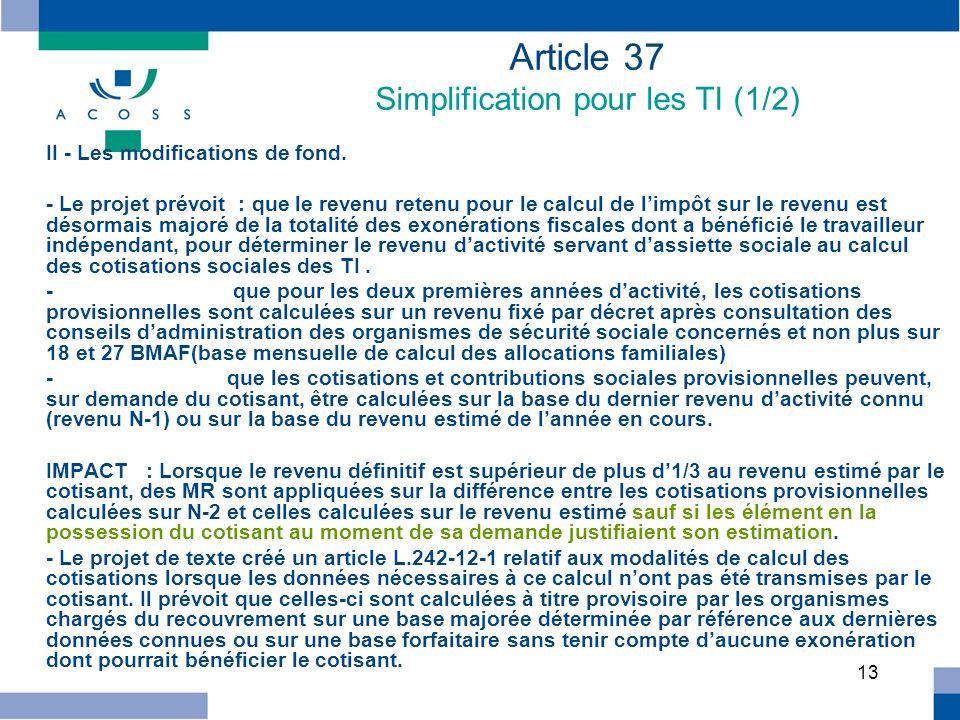 Article 37 Simplification pour les TI (1/2)