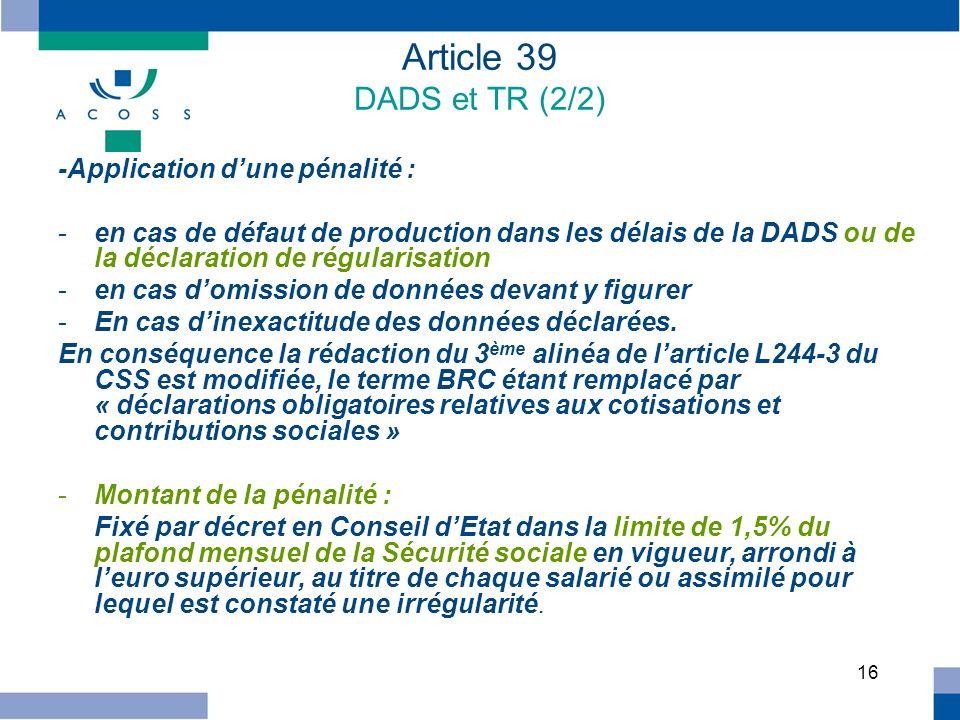 Article 39 DADS et TR (2/2) -Application d'une pénalité :