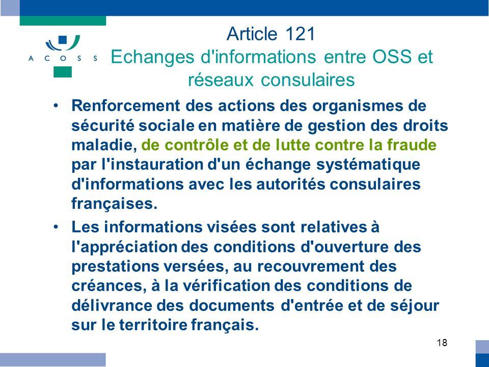 Article 121 Echanges d informations entre OSS et réseaux consulaires