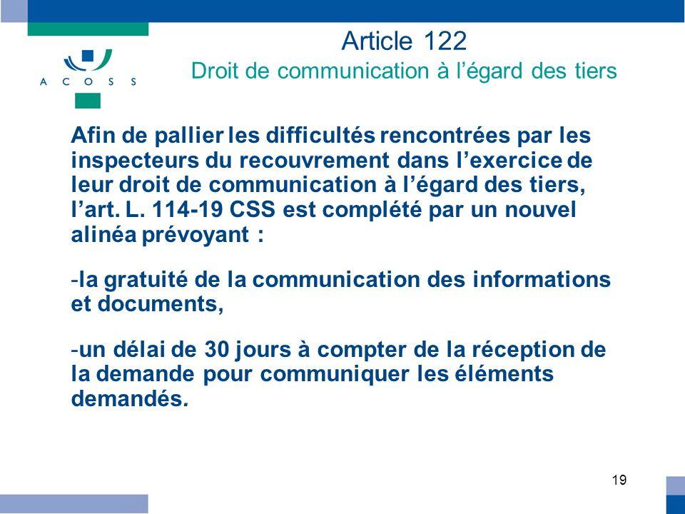 Article 122 Droit de communication à l'égard des tiers