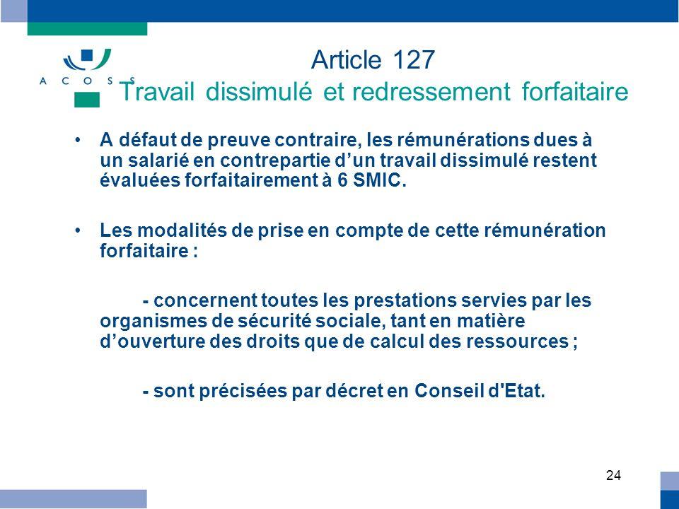Article 127 Travail dissimulé et redressement forfaitaire