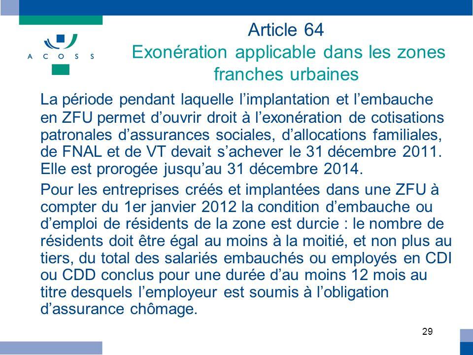 Article 64 Exonération applicable dans les zones franches urbaines