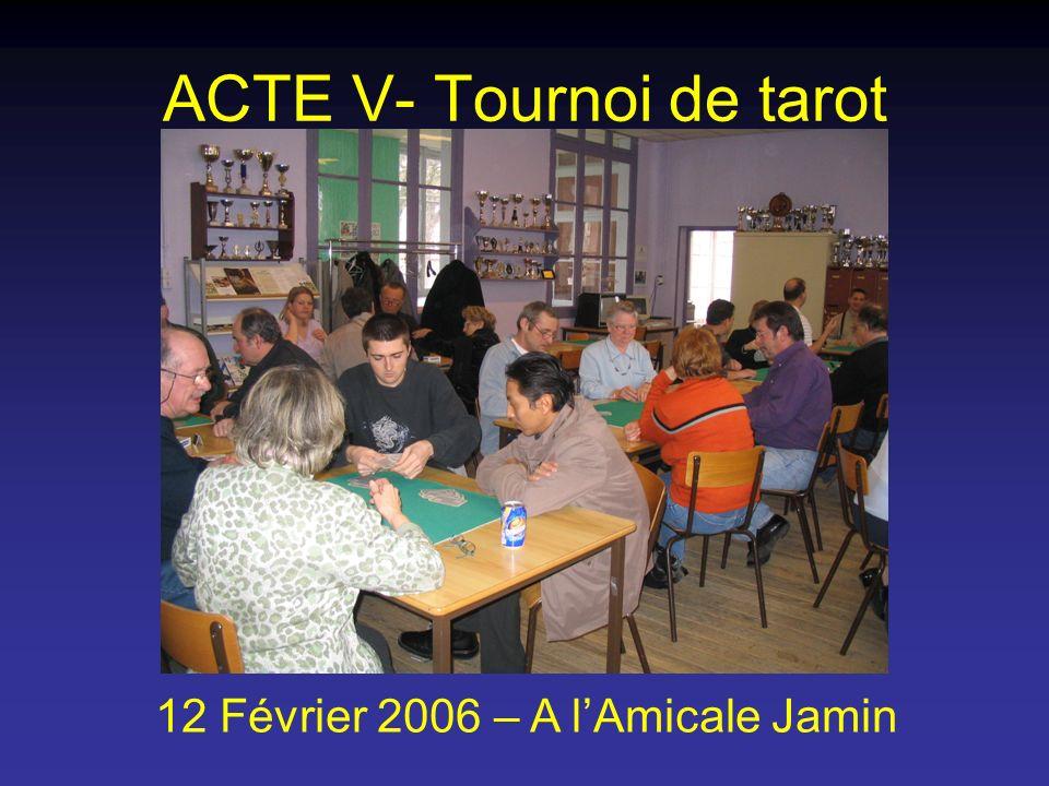 ACTE V- Tournoi de tarot