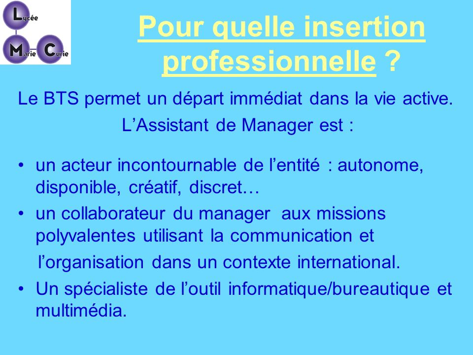 Pour quelle insertion professionnelle