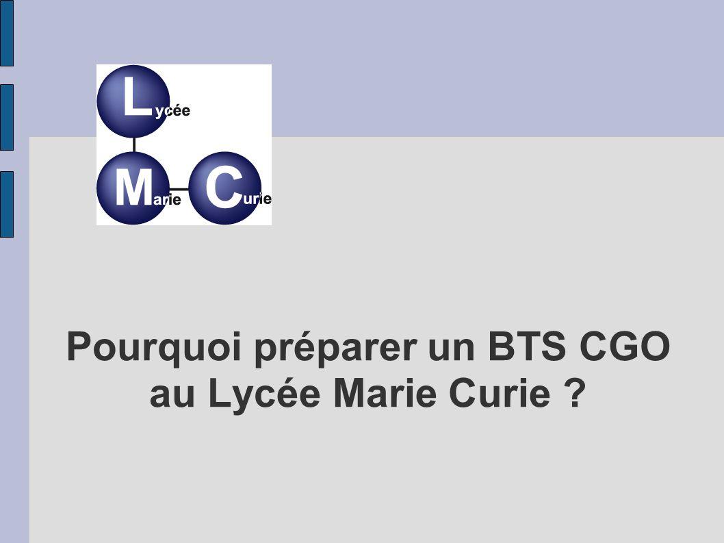 Pourquoi préparer un BTS CGO au Lycée Marie Curie
