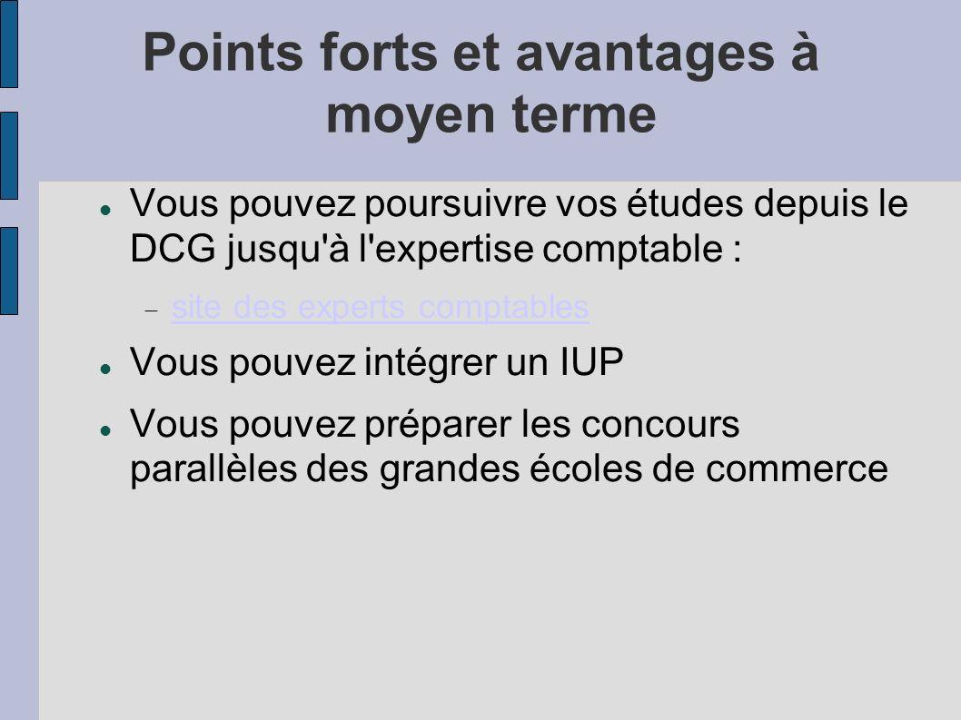 Points forts et avantages à moyen terme