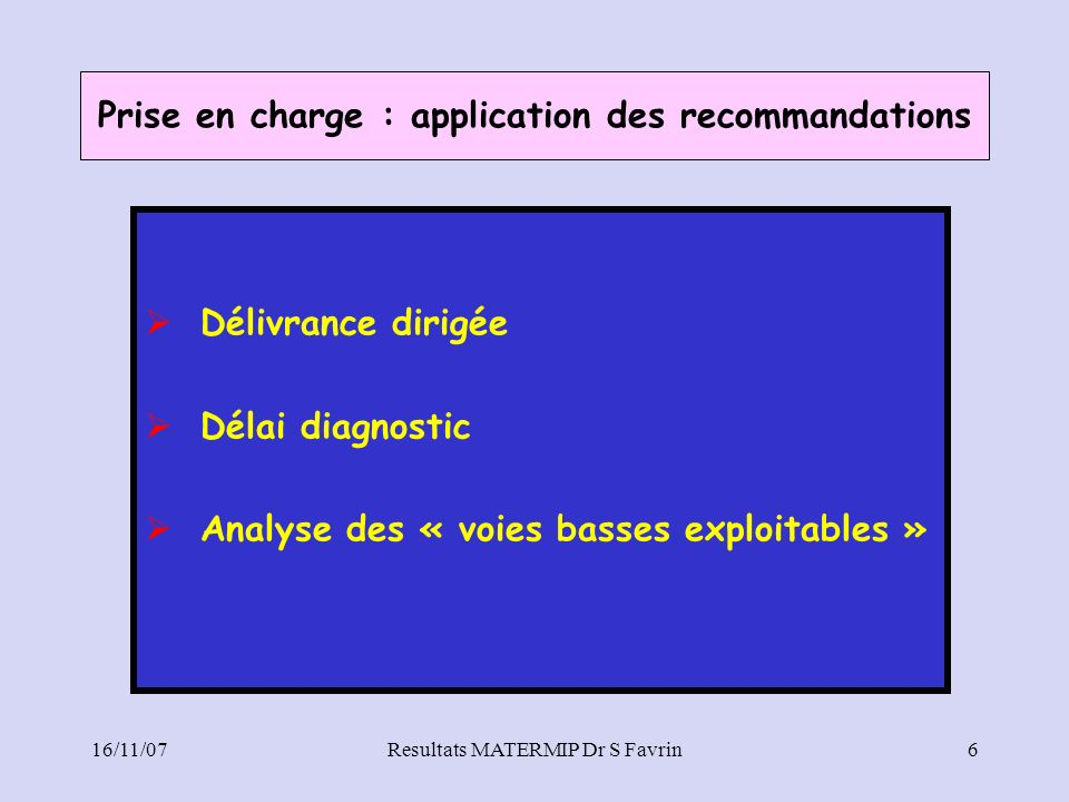 Prise en charge : application des recommandations