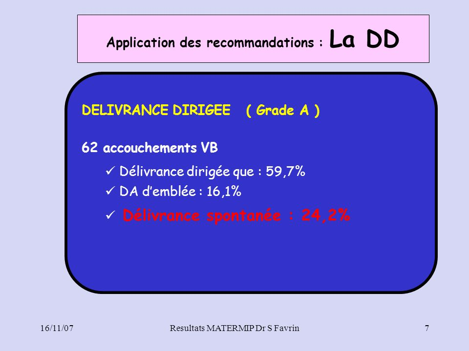 Application des recommandations : La DD
