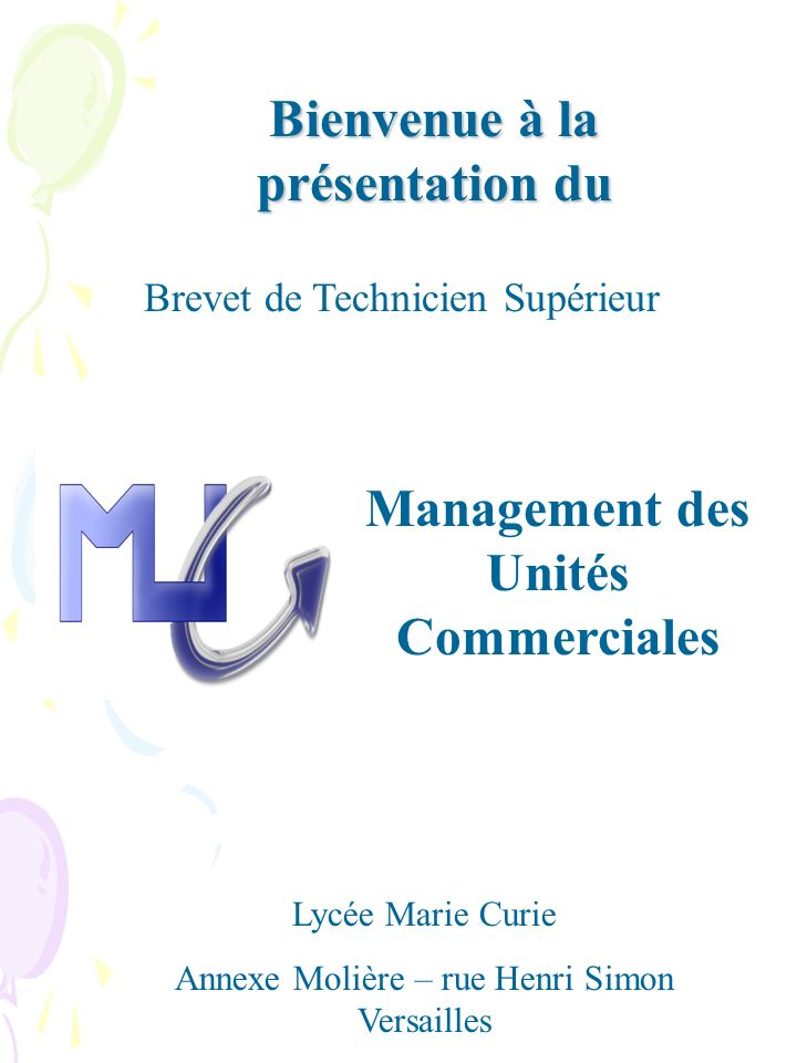 Bienvenue à la présentation du Management des Unités Commerciales