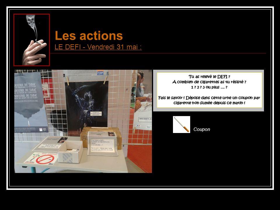 Les actions LE DEFI - Vendredi 31 mai : Coupon