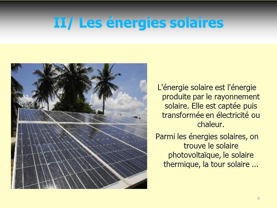 II/ Les énergies solaires