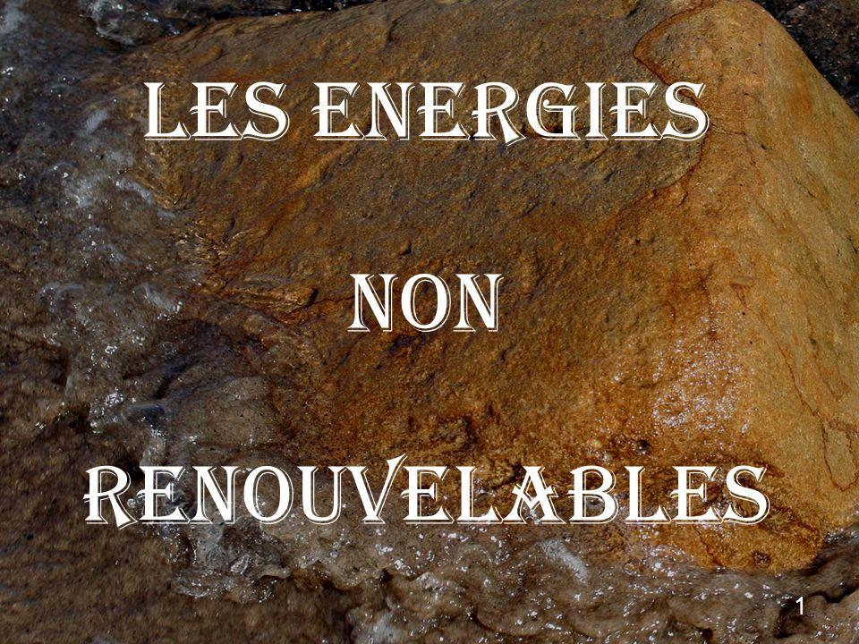 LES ENERGIES NON RENOUVELABLES 1