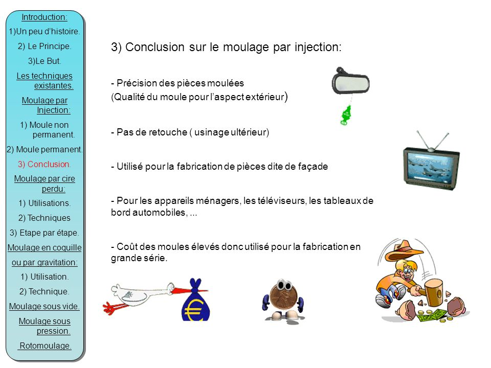 3) Conclusion sur le moulage par injection: