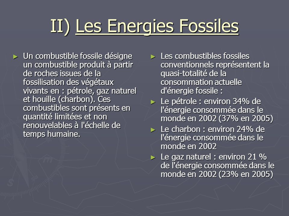 II) Les Energies Fossiles