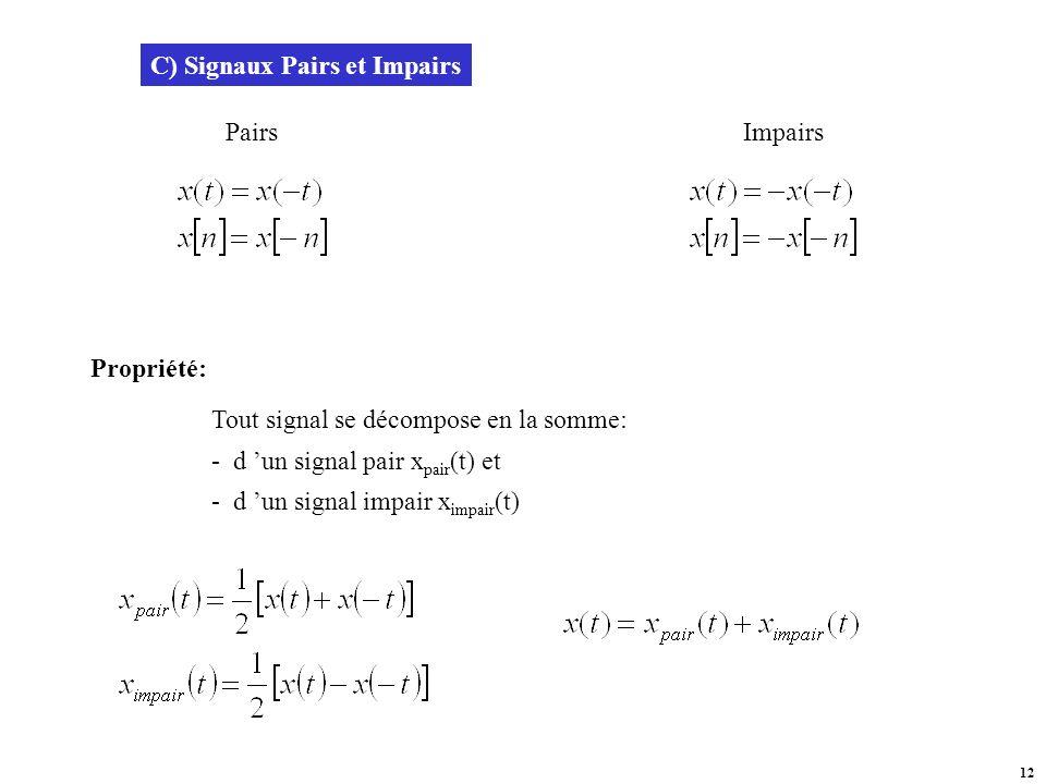 C) Signaux Pairs et Impairs