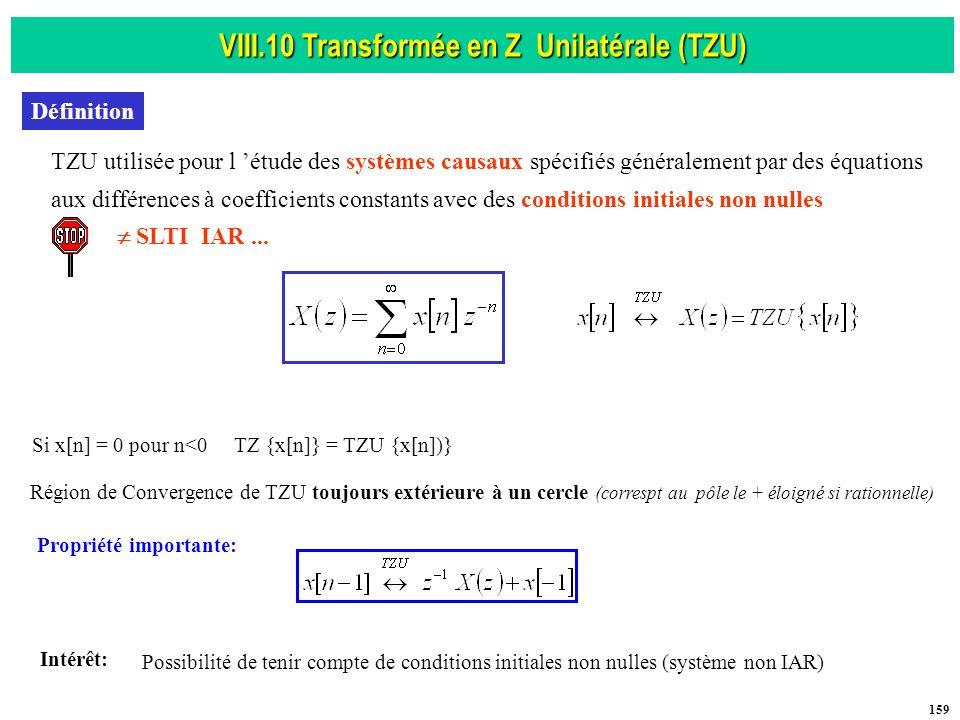VIII.10 Transformée en Z Unilatérale (TZU) Propriété importante: