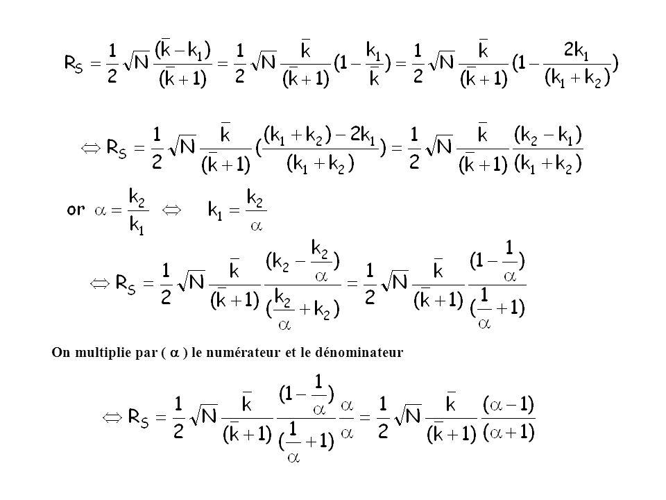 On multiplie par ( a ) le numérateur et le dénominateur