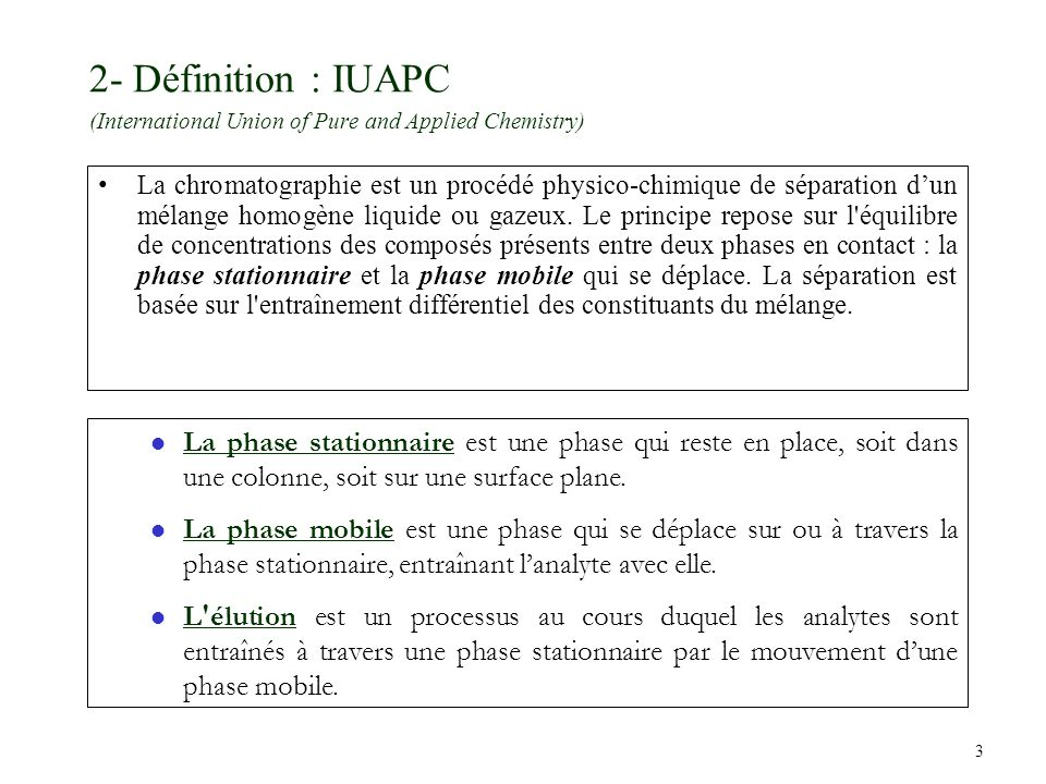 2- Définition : IUAPC (International Union of Pure and Applied Chemistry)
