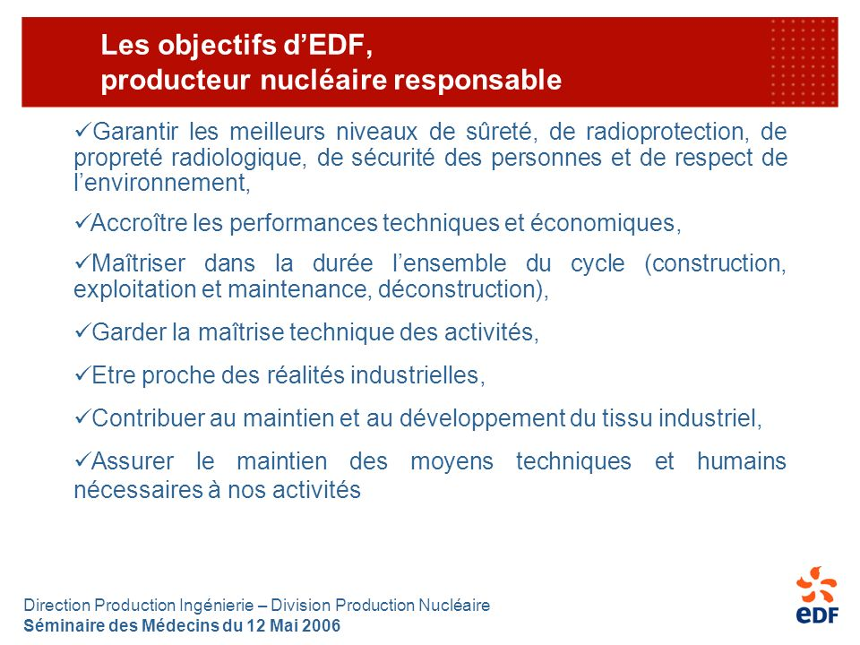 Les objectifs d'EDF, producteur nucléaire responsable