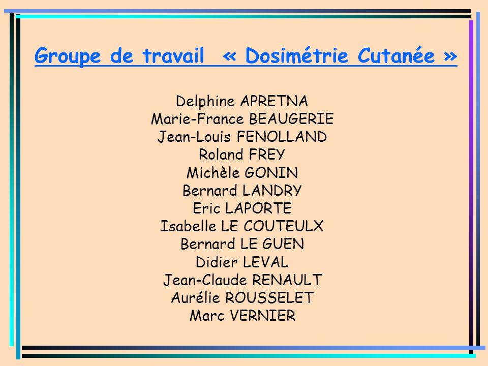 Groupe de travail « Dosimétrie Cutanée »