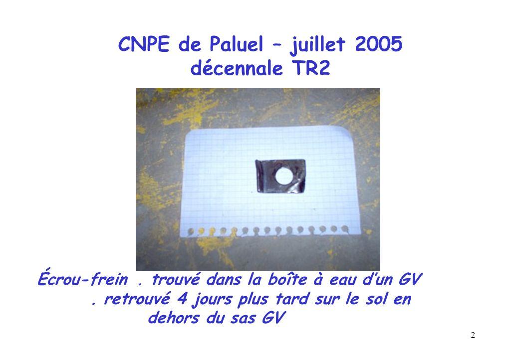 CNPE de Paluel – juillet 2005 décennale TR2