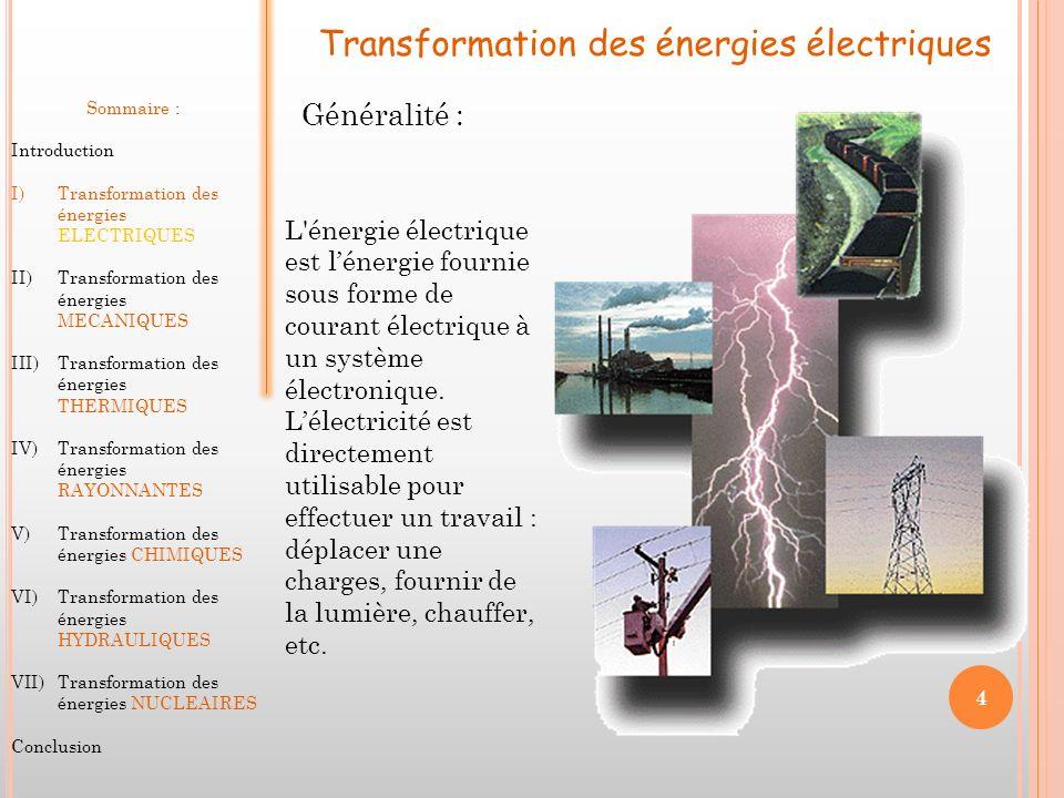 Transformation des énergies électriques