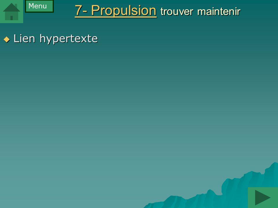 7- Propulsion trouver maintenir
